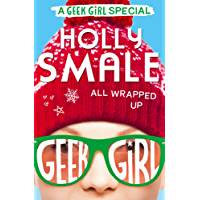 All Wrapped Up (Geek Girl Special, Book 1) (English Edition)