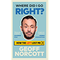 Where Did I Go Right?: How the Left Lost Me