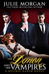 The Demon and Her Vampires: A Reverse Harem Vampire Paranormal Romance (The Covenant of New Orleans Book 3) Kindle Edition