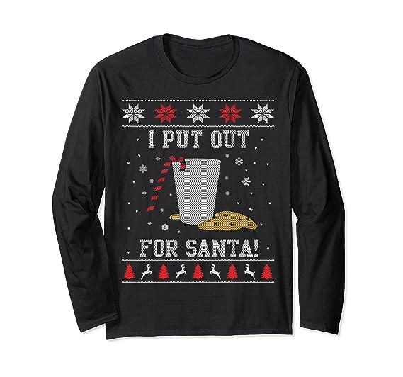 Amazoncom I Put Out For Santa Ugly Christmas Sweater Style Shirt