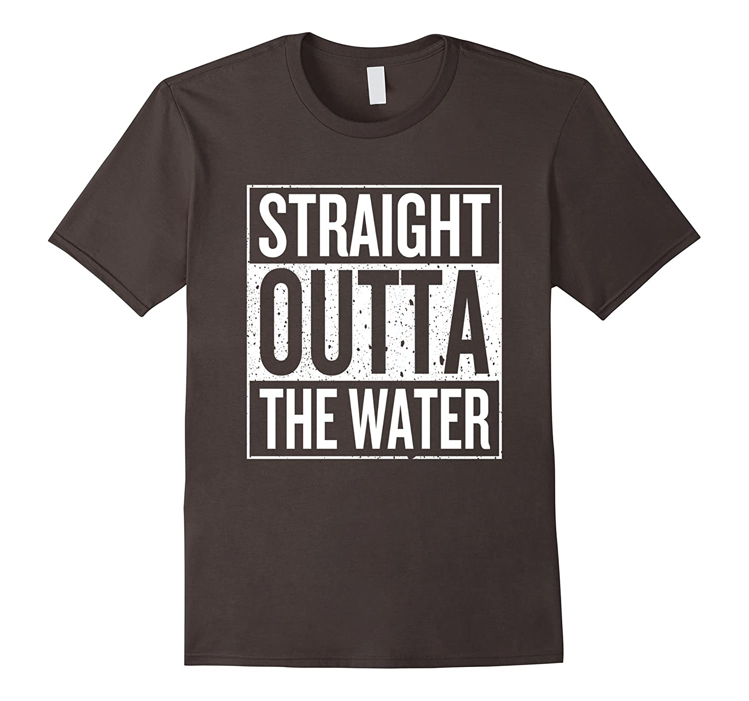Straight outta the water funny t shirt goatstee for Straight from the go shirt