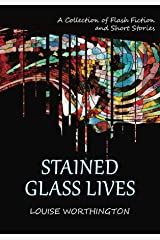 Stained Glass Lives Kindle Edition
