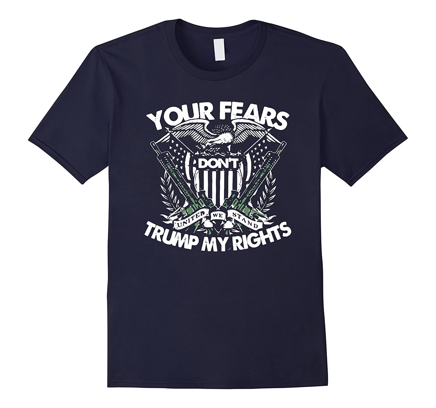 Your Fears Do Not Trump My Rights TShirt-BN
