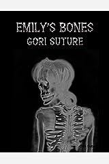 Emily's Bones Kindle Edition