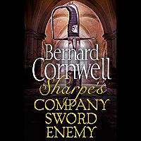 Sharpe 3-Book Collection 5: Sharpe's Company, Sharpe's Sword, Sharpe's Enemy (Sharpe Series)