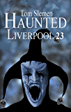 Haunted Liverpool 23