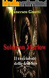 Solomon Marlow: Il cacciatore delle Tenebre