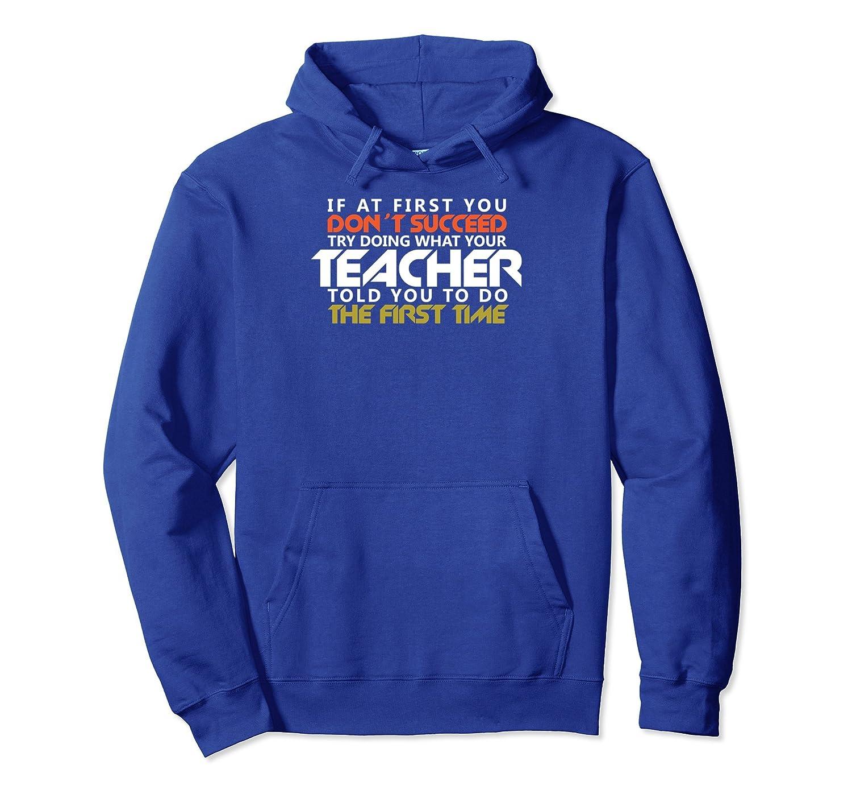 Do What Teacher Told You Funny Teachers Women Men Hoodie- TPT
