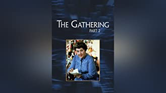 The Gathering - Part II
