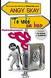 Te robé un beso (Saga: ¿Te atreves a quererme? nº 1) (Spanish Edition)