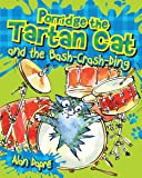 Porridge the Tartan Cat and the Bash-Crash-Ding (Young Kelpies)