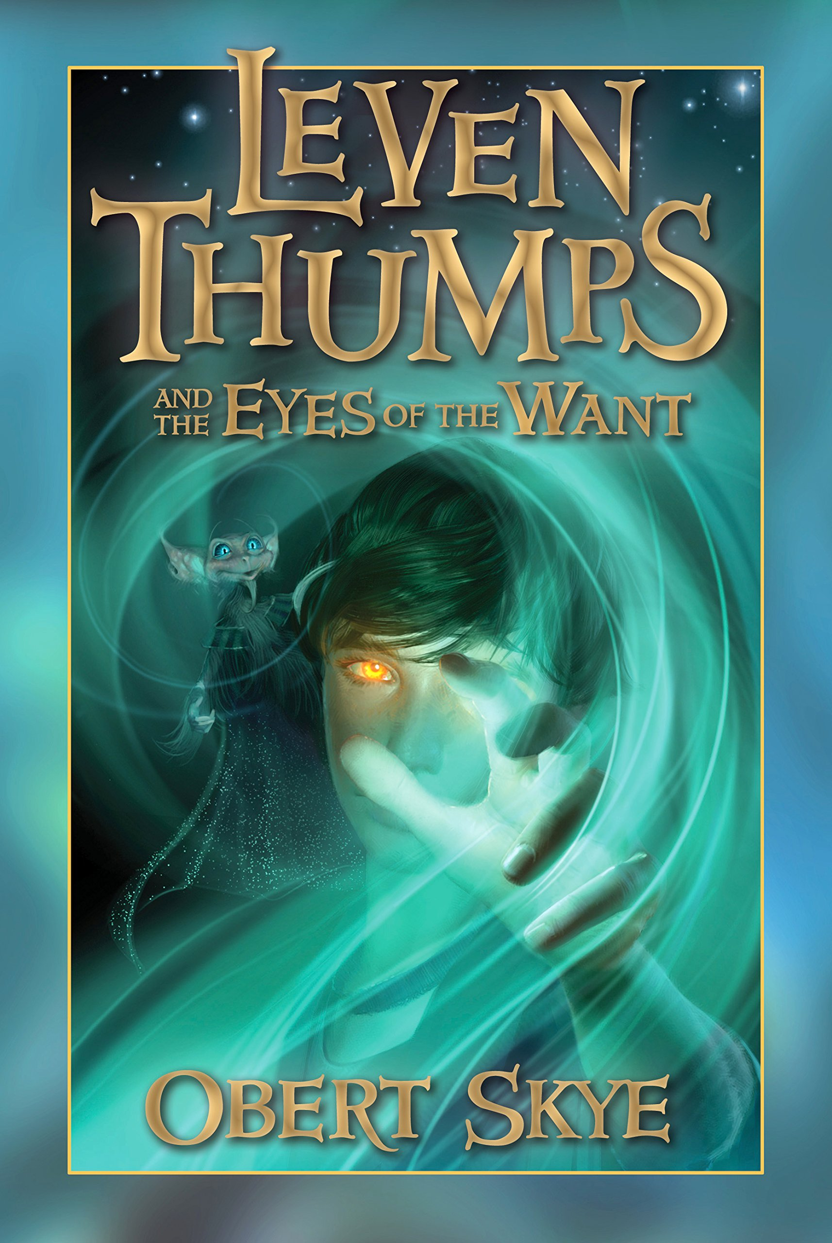 Leven Thumps and the Eyes of the Want pdf