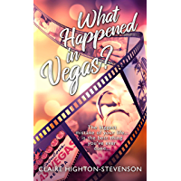 What Happened In Vegas?: A Second Chance Romance (English Edition)