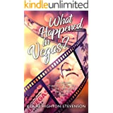 What Happened in Vegas?: A Second chance romance