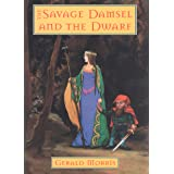 The Savage Damsel and the Dwarf (The Squire's Tales Book 3)