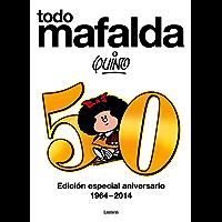 Todo Mafalda: Edición especial aniversario 1964-2014