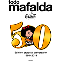 Todo Mafalda. Edición definitiva: Edición especial aniversario 1964-2014
