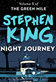 Night Journey (The Green Mile Book 5)