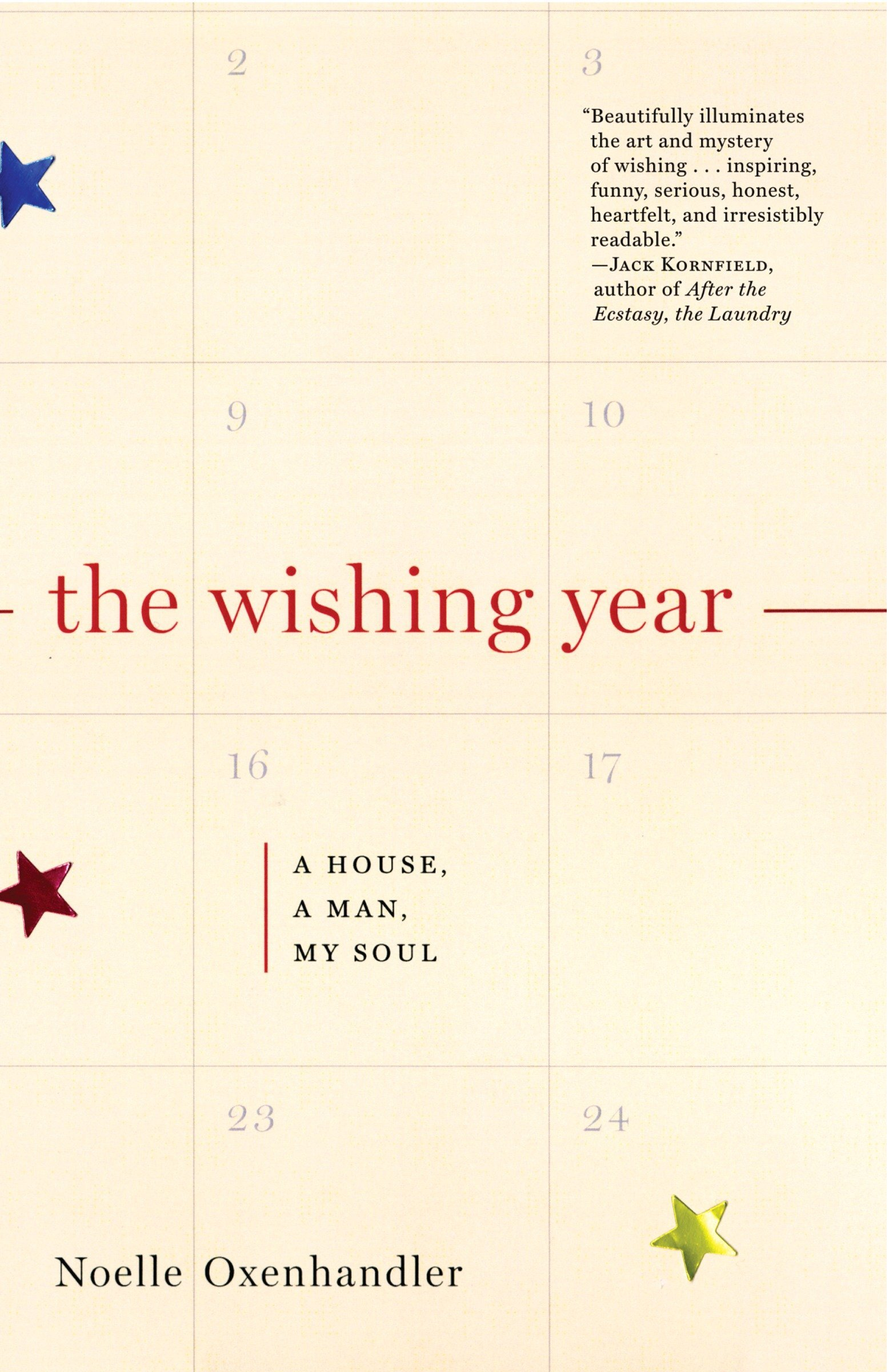 Read Online The Wishing Year: A House, a Man, My Soul PDF