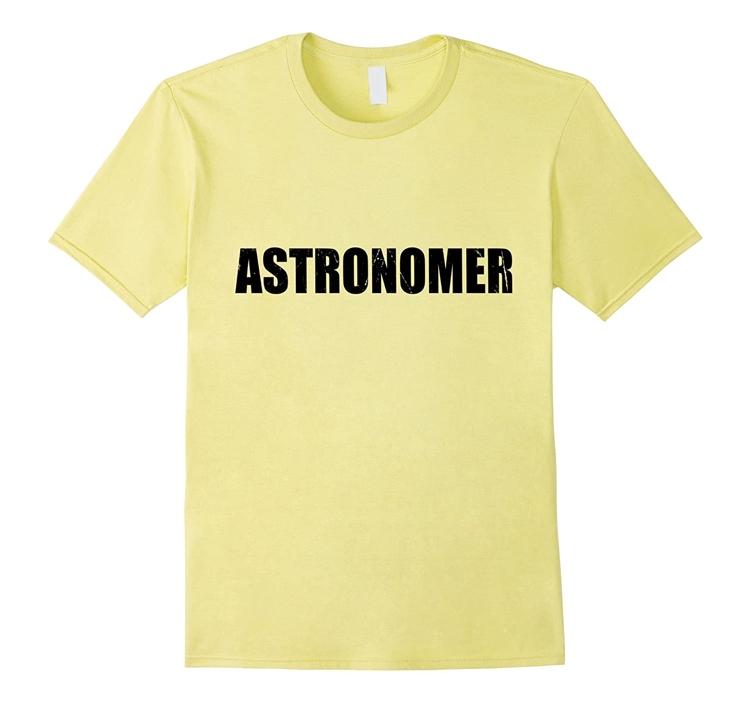 Astronomer T Shirt Halloween Costume Funny Cute Distressed-PL