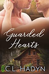 Guarded Hearts Kindle Edition