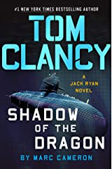 Tom Clancy Shadow of the Dragon (A Jack Ryan Novel Book 20) Kindle Edition