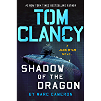 Tom Clancy Shadow of the Dragon (A Jack Ryan Novel Book 20)