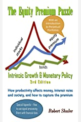 The Equity Premium Puzzle, Intrinsic Growth & Monetary Policy Kindle Edition