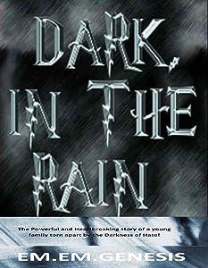 DARK, IN THE RAIN