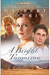A Bright Tomorrow (American Century Book #1): A Novel Kindle Edition