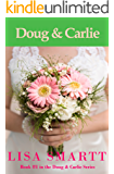 Doug and Carlie (Doug & Carlie Series Book 1)