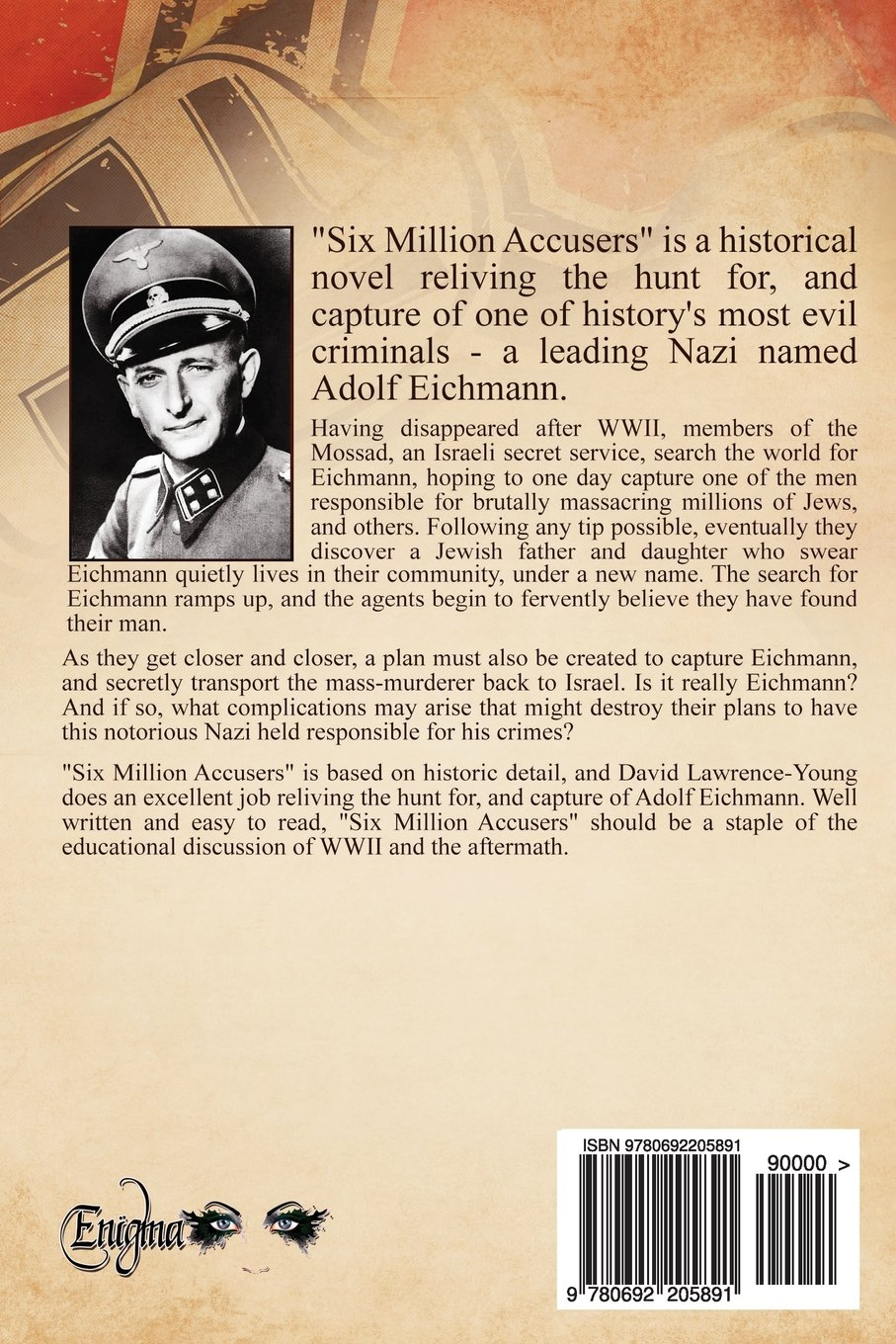 Six Million Accusers: Catching Adolf Eichmann: D Lawrence Young:  9780692205891: Amazon: Books