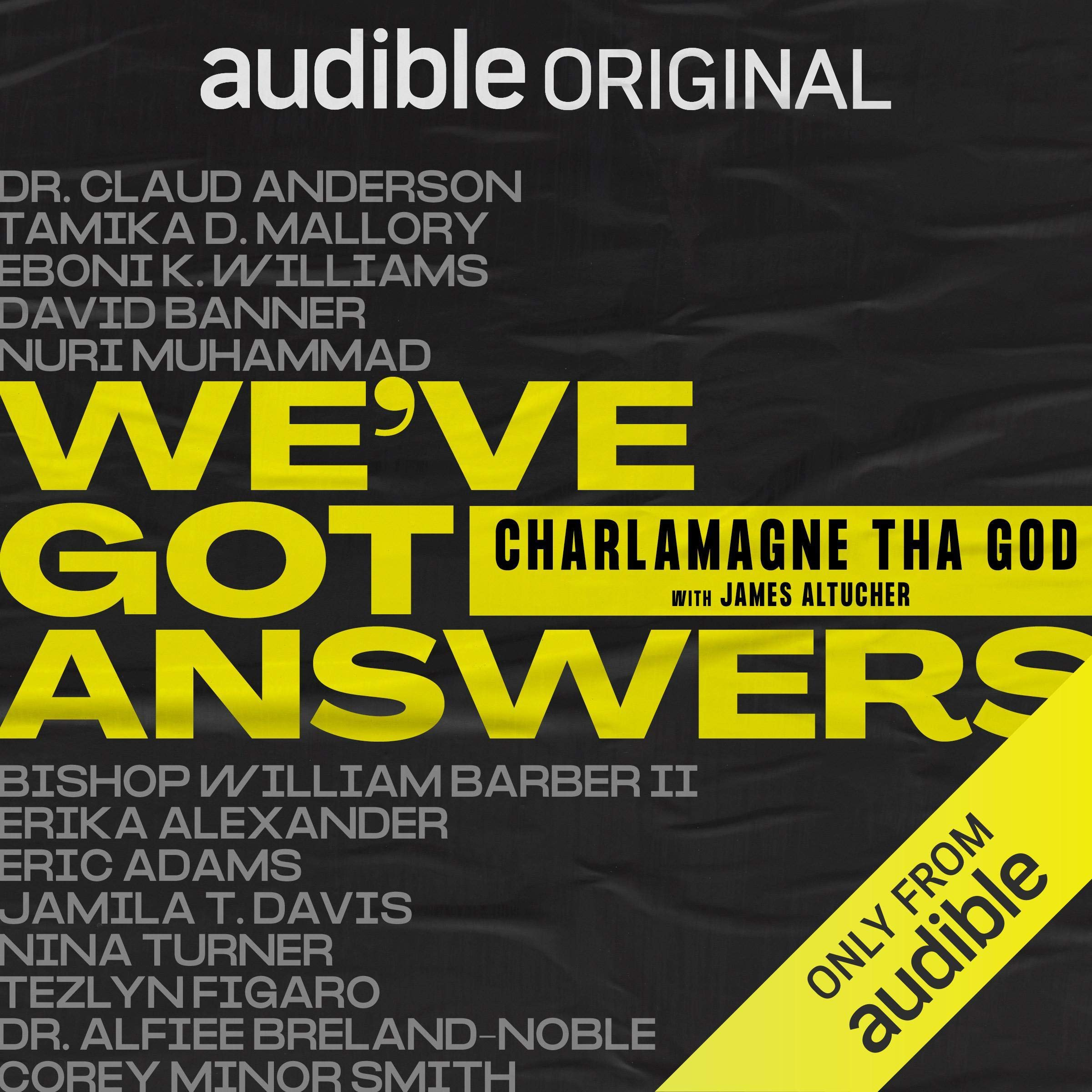 We've got answers by Charlamagne tha god