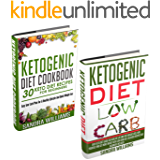 Ketogenic Diet Bundle (Ketogenic Diet + Ketogenic Diet Cookbook): Easy Keto Diet Guide For Healthy Life And Fast Weight Loss + 30 Keto Diet Recipes For ... Lose Carb With Keto Hybrid Diet Book 4)