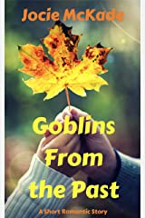 Goblins From the Past: A Romantic Halloween Short Story Kindle Edition
