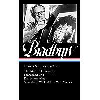 Ray Bradbury: Novels & Story Cycles (LOA #347): The Martian Chronicles / Fahrenheit 451 / Dandelion Wine / Something…