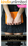 A Caning For Candice: A Tale of Female Punishment