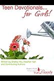 Teen Devotionals... for Girls! (True Beauty Books Book 3)