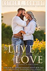 To Live, To Love: Swamp Heads Kindle Edition