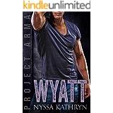 Wyatt (Project Arma Book 5)
