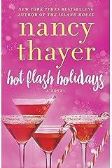 Hot Flash Holidays: A Novel (Hot Flash Club Book 3) Kindle Edition