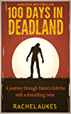 100 Days in Deadland (Deadland Saga)