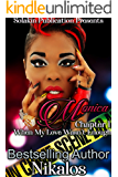 Monica: Chapter 1 When my love wasn't enough