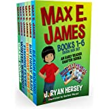 Max E. James: Books 1-6 An Early Reader Chapter Series eBook Box Set