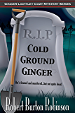 Cold Ground Ginger (Ginger Lightley Cozy Mystery Series Book 3)