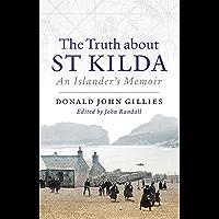 The Truth About St Kilda: An Islander's Memoir
