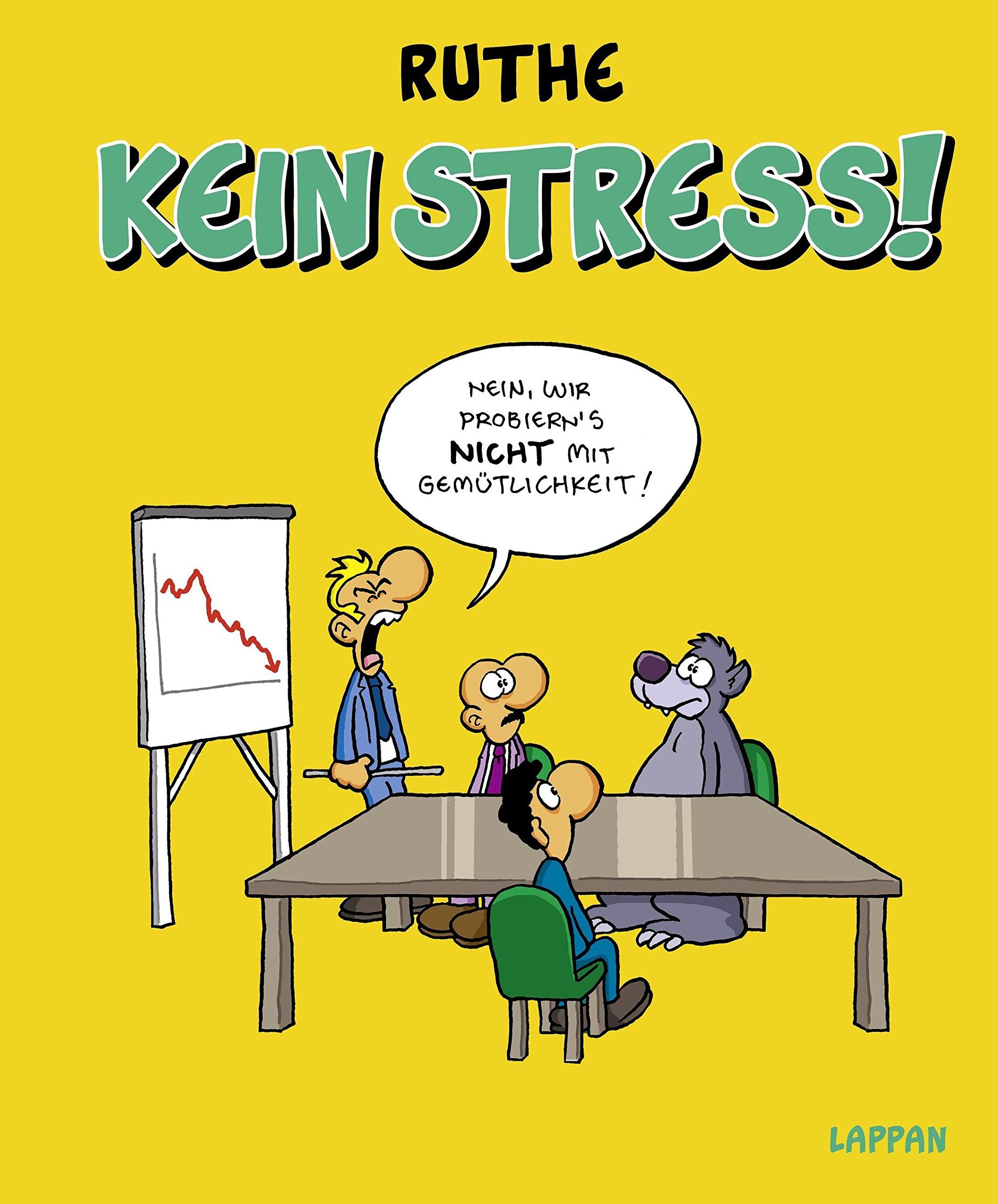 Kein Stress! (Shit happens!) Gebundenes Buch – 25. November 2016 Ralph Ruthe Lappan 3830334699 HUMOR / General