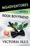 Misadventures with a Book Boyfriend: Volume 19