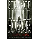 Strange Little Horrors and Other Stories