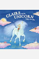 Claire and the Unicorn Happy Ever After Kindle Edition